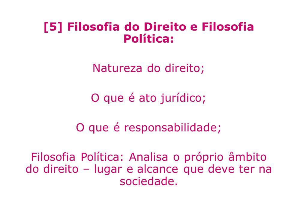 [5] Filosofia do Direito e Filosofia Política: